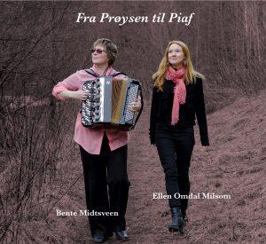 Ellen Omdal Milsom & Bente Midtsveen