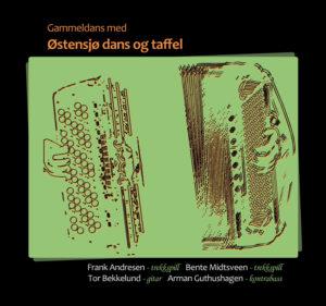Gammeldans med Østensjø dans og taffel - cover
